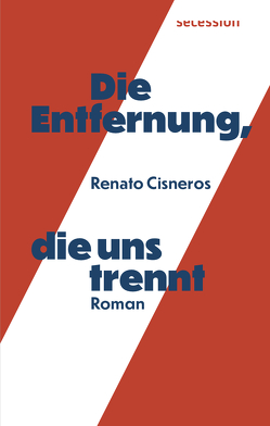 Die Entfernung, die uns trennt von Cisneros,  Renato, Uhly,  Steven