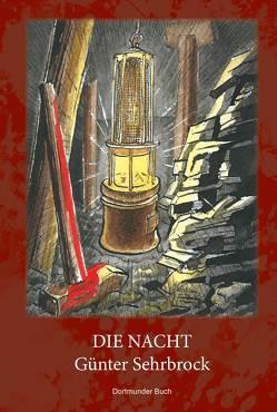 Die Nacht von Raub,  Andreas, Sehrbrock,  Günter