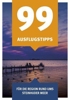 99 Ausflugstipps von Chadde,  Patricia, Renk,  Rosie, Steuernagel,  Sabine