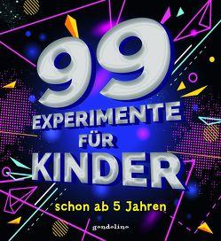 99 Experimente für Kinder schon ab 5 Jahre