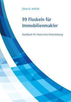 99 Floskeln für Immobilienmakler von Helfrich,  Oliver-D.