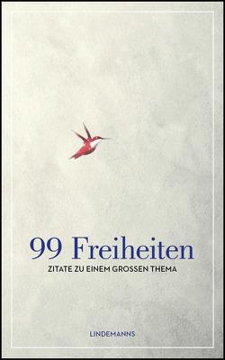 99 Freiheiten von Lindemann,  Thomas