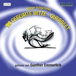 99 gereimte Witze von Emmerlich,  Gunther, Schlachetka,  Werner