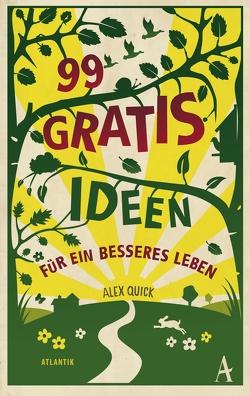 99 Gratisideen von Quick,  Alex, Sprick,  Claus