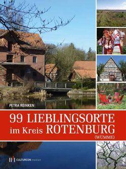 99 Lieblingsorte in Rotenburg (Wümme) von Reinken,  Petra