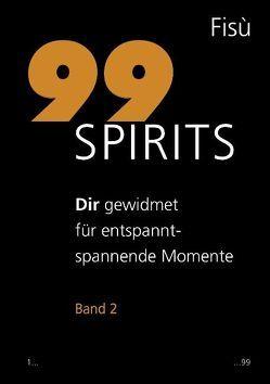 99 Spirits Band 2 von Zbinden,  Rudolph