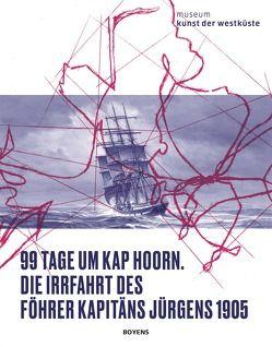 99 Tage um Kap Hoorn von Museum Kunst der Westküste