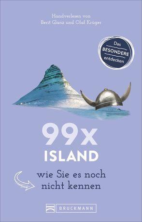 99 x Island wie Sie es noch nicht kennen von Glanz,  Berit, Krüger,  Olaf