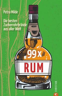 99 x Rum von Milde,  Petra
