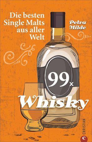 99 x Whisky von Milde,  Petra