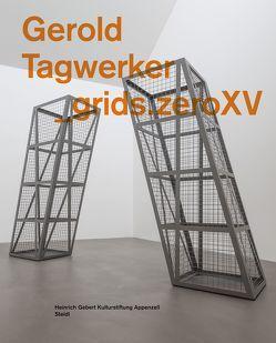 _grids.zeroXV von Scotti,  Roland, Tagwerker,  Gerold