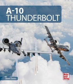 A-10 Thunderbolt von Davies,  Steve