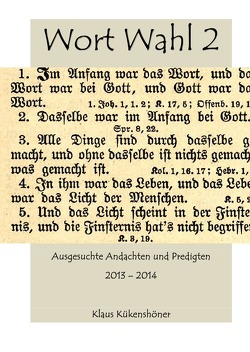 A 4 Bibelkunde / Wort Wahl 2 von Kükenshöner,  Klaus