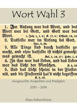 A 4 Bibelkunde / Wort Wahl 3 von Kükenshöner,  Klaus