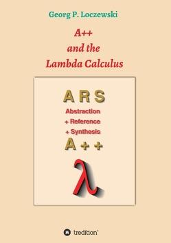 A++ and the Lambda Calculus von Loczewski,  Georg P