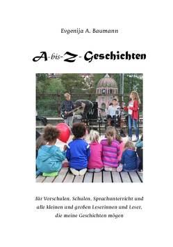 A-bis-Z Geschichten von Baumann,  Evgenija