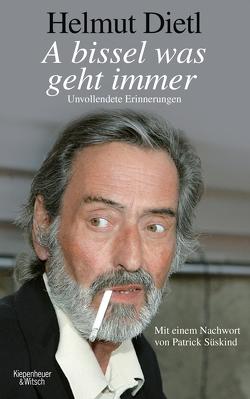 A bissel was geht immer von Dietl,  Helmut