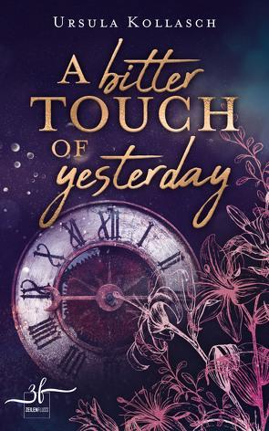 A Bitter Touch Of Yesterday von Kollasch,  Ursula