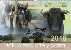 A CAMPO ABIERTO: Pferde- und Stierzucht in Andalusien (Wandkalender 2018 DIN A3 quer) von Eckerl Tierfotografie,  Petra