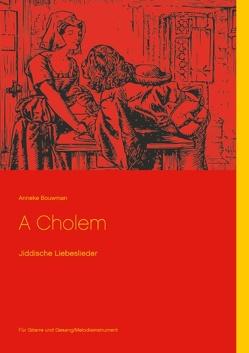 A Cholem von Bouwman,  Anneke