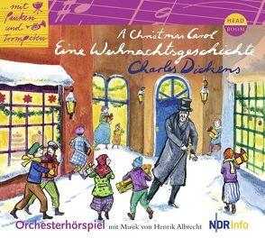 A Christmas Carol. Eine Weihnachtsgeschichte von Albrecht,  Henrik, Charles,  Dickens