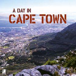 A Day in Capetown von Fichte,  Andre