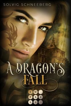 A Dragon's Fall (The Dragon Chronicles 3) von Schneeberg,  Solvig