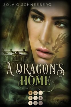 A Dragon's Home (The Dragon Chronicles 4) von Schneeberg,  Solvig