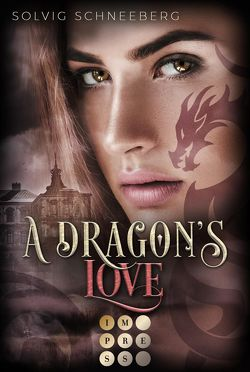 A Dragon's Love (The Dragon Chronicles 1) von Schneeberg,  Solvig