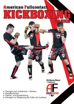A. F. Kickboxing – Basics von Meyer,  Wolfgang