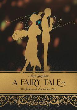 A Fairy Tale von Stephan,  Anja