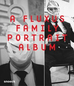 A Fluxus Family Portrait Album von Skrobanek,  Kerstin, Träger,  Wolfgang