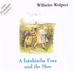 A fränkischa Fraa und ihrn Moo von Wolpert,  Wilhelm