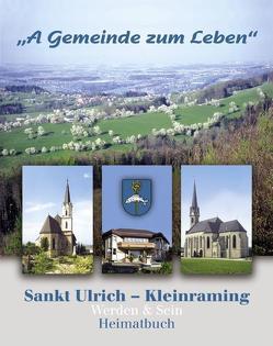 A Gemeinde zum Leben – Sankt Ulrich – Kleinraming von Blumenschein,  Johann