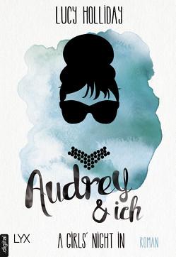 A Girls' Night In – Audrey & Ich von Herbert,  Marion, Holliday,  Lucy