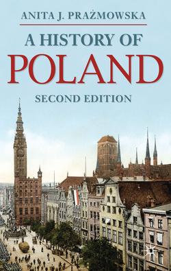 A History of Poland von Prazmowska,  Anita J.