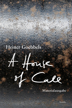 A House of Call – my imaginary notebook von Goebbels,  Heiner