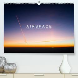 A I R S P A C E (Premium, hochwertiger DIN A2 Wandkalender 2021, Kunstdruck in Hochglanz) von Becker (Aeronautpix),  Roman