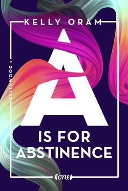 A is for Abstinence von Oram,  Kelly, Pannen,  Stephanie
