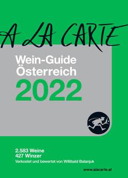 A la Carte Österreich Wein 2022 von Grünwald,  Christian