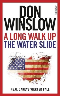A Long Walk Up the Water Slide von Lösch,  Conny, Winslow,  Don