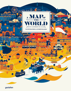 A Map of the World (updated version) von Antoniou,  Antonis, Dexter,  Lincoln, Klanten,  Robert