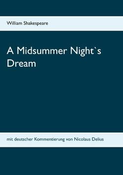 A Midsummer Night`s Dream von Shakespeare,  William