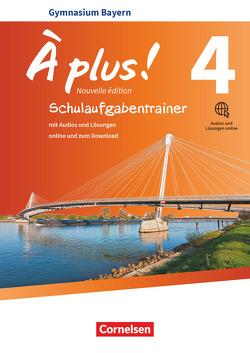 À plus ! – Nouvelle édition – Bayern – Band 4 von Raliarivony-Freytag,  Fidisoa, Wagner,  Erik, Werry,  Hanno