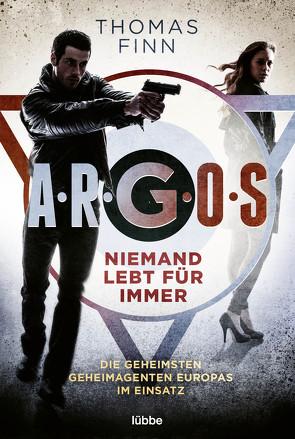 A.R.G.O.S. – Niemand lebt für immer von Finn,  Thomas