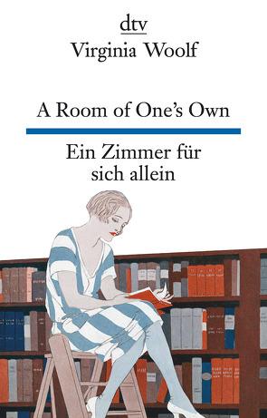 A Room of One's Own, Ein Zimmer für sich allein von Raykowski,  Harald, Woolf,  Virginia