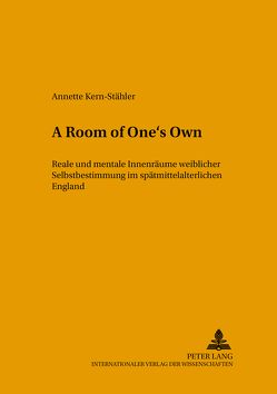 «A Room of One's Own» von Kern-Stähler,  Annette