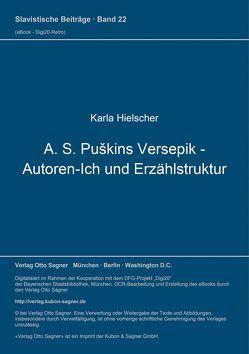 A. S. Puškins Versepik – Autoren-Ich und Erzählstruktur von Hielscher,  Karla