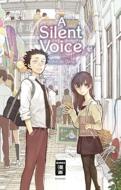 A Silent Voice 07 von Oima,  Yoshitoki, Steinle,  Christine
