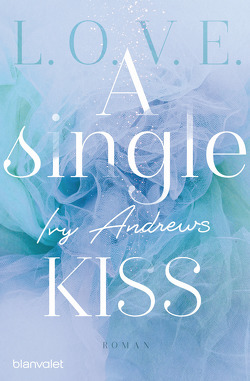 A single kiss von Andrews,  Ivy